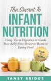 The Secret To Infant Nutrition